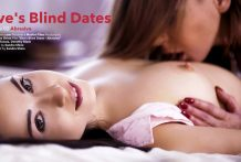Eves Blind Dates Scene two Abrasive – Dorothy Dark Eve Angel